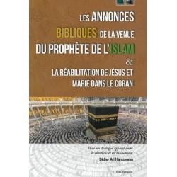 Les annonces bibliques de la venue du prophète de l'Islam et la réabilitation de Jésus...