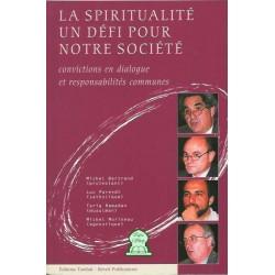 La spiritualité, un défi pour notre société