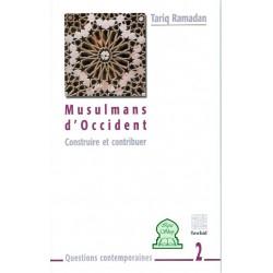 Musulmans d'Occident : Construire et contribuer (2)