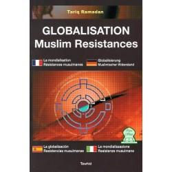 Globalisation Muslim Résistances