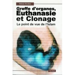 Greffe d'organes, euthanasie et clonage