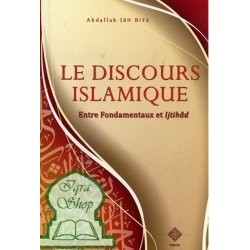Le discours Islamique - Entre Fondamentaux et Ijtihad