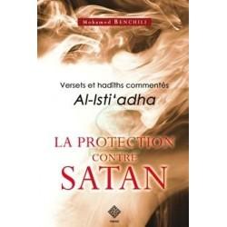 La Protection Contre Satan - Versets et Hadiths Commentés
