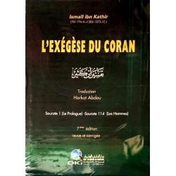 L'exégèse du Coran de Ibn Kathir (Complète 4 tomes regroupés en un seul volume) -...