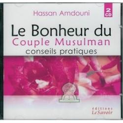 Le bonheur du couple musulman : Conseils pratiques (2 CD)