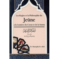 The Rules and Philosophy of the Jeûne at the Light of the Qur'an and Sunnah