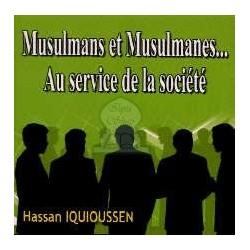 Musulmans et Musulmanes... Au service de la société [CD180]