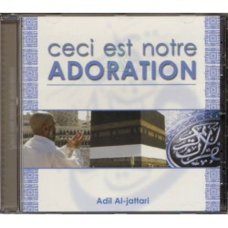 "Conférence ""Ceci est notre adoration"" par 'Adil Al-jattari"