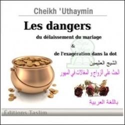 Les dangers du délaissement du mariage et de l'exagération dans la dot