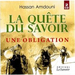 La quête du savoir, une obligation (2 CD)