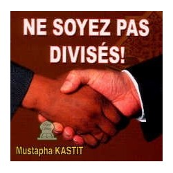 Ne soyez pas divisés ! [CD135]