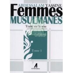 Femmes Musulmanes (Pack trois tomes 1 à 3) - Traité sur la voie