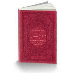 Le Saint Coran - Chapitre Amma (Jouz' 'Ammâ) français-arabe-phonétique - Couverture...