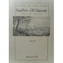 Feuillets d'El-Djezaïr - Tome II