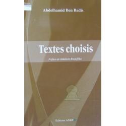 Textes choisis (Cheikh Abdel-Hamîd Ben-Bâdîs) - La pensée politique algérienne (1830 -...