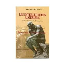 Les intellectuels Algériens - Mythe, mouvance et anamorphose