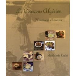 Le couscous algérien - Histoire et recettes