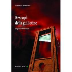 Rescapé de la guillotine
