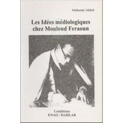 Les Idées médiologiques chez Mouloud Feraoun