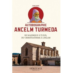 Autobiography Ancelm Turmeda-From Majorca to Tunis, from Christianity to Islam