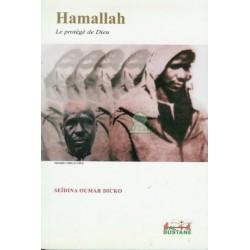 Hamallah - Le protégé de Dieu