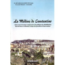 La médina de Constantine : entre usure du temps et imprécision des politiques de...