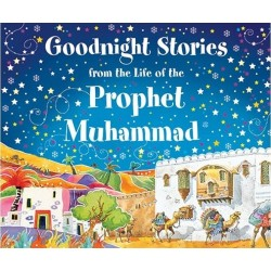 Goodnight stories from the life of the prophet Muhammad (SAW)