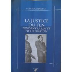 La justice du FLN pendant la lutte de libération