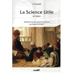 La Science Utile en Islam - kitab al ilm -  كتاب العلم
