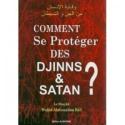 Comment se protéger des djinns et satan