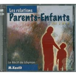 Les relations parents-enfants (1 et 2)