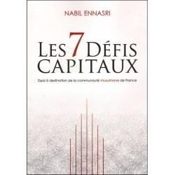 Les 7 défis capitaux : Essai à destination de la communauté musulmane de France