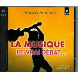 La Musique le vrai débat (Double CD) par Hassan Amdouni