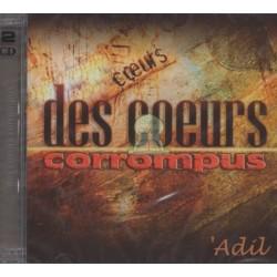 """Conférence """"Des coeurs corrompus"""" en double CD par Adil al-Jattari"""