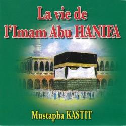 La vie de l'imam Abu Hanifa