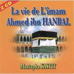 La vie de l'imam Ahmed ibn Hanbal (Double CD Audio)