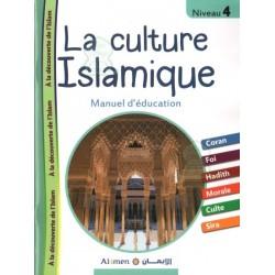 La culture islamique niveau 4 : Manuel d'éducation