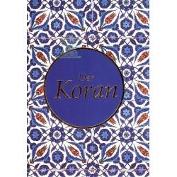 Der Koran : Le saint Coran en allemand (German Translation of The Holy Quran)