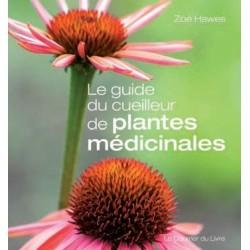 Le guide du cueilleur de plantes médicinales