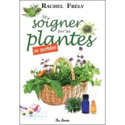 Se soigner par les plantes au quotidien
