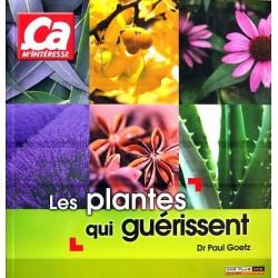 Les plantes qui guérissent