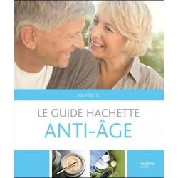Le guide hachette anti-âge