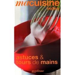 Ma cuisine index : Astuces et tours de mains