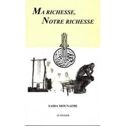 Ma Richesse, Notre Richesse