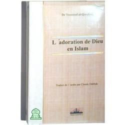 L'adoration de Dieu en Islam (Edition cartonnée)