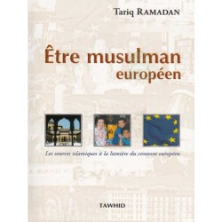 Etre Musulman Européen