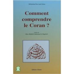 Comment comprendre le Coran ?