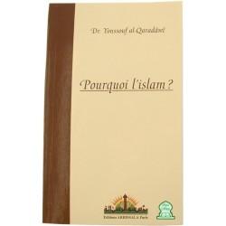 Pourquoi l'Islam ?
