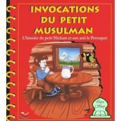 Les Invocations du petit musulman (Tome 1)