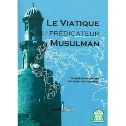 Le viatique du prédicateur musulman